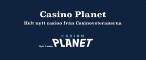 Casino Planet - Helt nytt casino från Casinoveteranerna